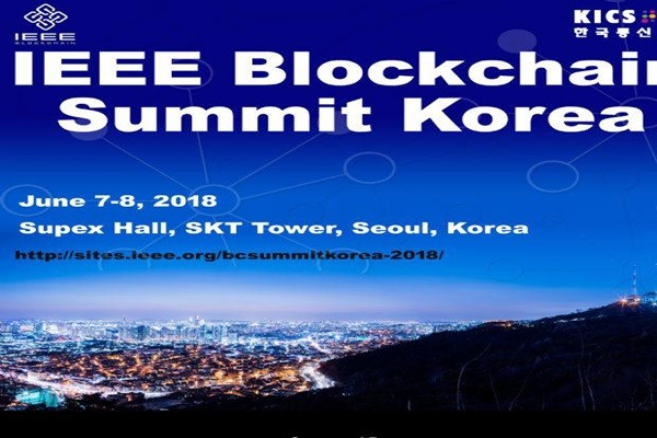 '2018 IEEE Blockchain Summit Korea' to Be Held in South Korea in July