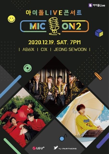 아이돌Live 앱에서 19일(토) 오후 7시에 독점 생중계되는 온택트 미니 콘서트 <MIC ON(마이콘) 2> 포스터 이미지.