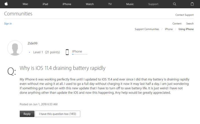 """미국 아이폰6 이용자가 애플 홈페이지에 """"iOS 11.4 버전을 업데이트 한 후 배터리가 기존보다 빨리 소모된다""""는 문제를 제기했다."""